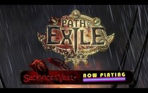 Path of Exile: Sacrifice of Vaal - Now Playing