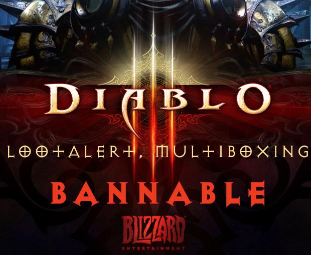 Diablo III - LootAlert + Multiboxing = BAN