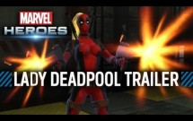 Marvel Heroes -- Lady Deadpool Trailer