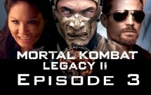 Mortal Kombat: Legacy II -  Episode 3