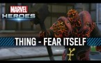 Marvel Heroes: Thing - Fear Itself